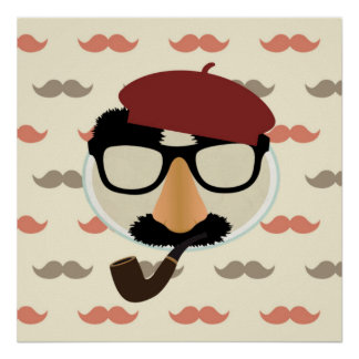 Mustache Disguise Glasses Pipe Beret Face Poster