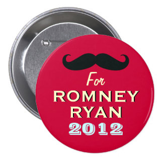 Mustache For Romney Ryan 2012 Funny Button
