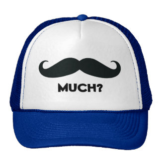 Mustache Much Funny Trucker Hat