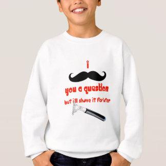 Mustache You a Question Sweatshirt