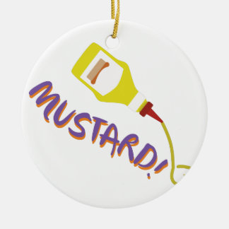 Mustard! Round Ceramic Ornament