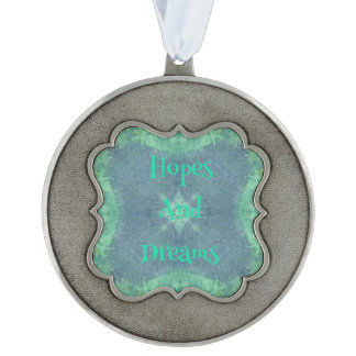 """Muted Green and Blue """"Hopes & Dreams"""" Ornament"""