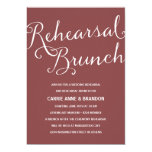 "Muted Red | Rustic Calligraphy Rehearsal Brunch 5"" X 7"" Invitation Card"