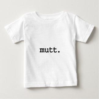 mutt. baby T-Shirt