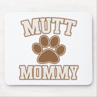 Mutt Mommy Mouse Pad