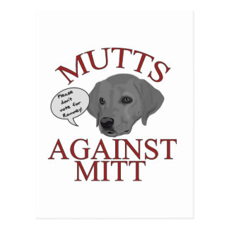 Mutts Against Mitt Postcard