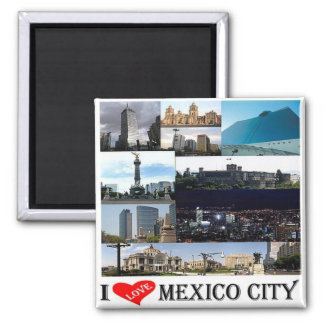 MX - Mexico - Mexico City - I Love Mosaic Collage Square Magnet