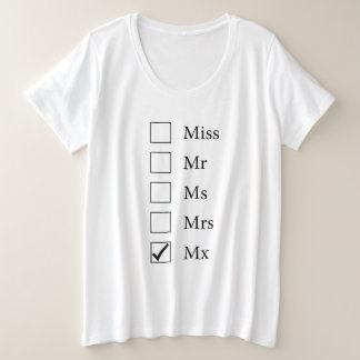 Mx Title (Five Options) Plus Size T-Shirt