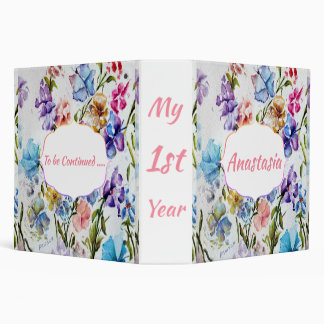 My 1ST Year Whimsical Flowers Binder