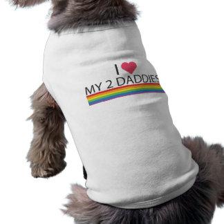 My 2 Daddies dog shirt