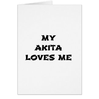 my akita loves me card