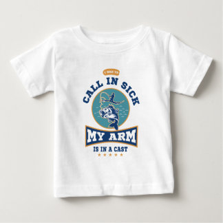 My Arm Is In A Cast Baby T-Shirt