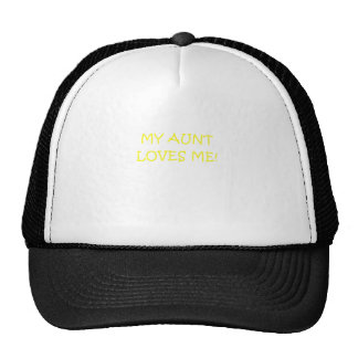 My Aunt Loves Me Trucker Hat