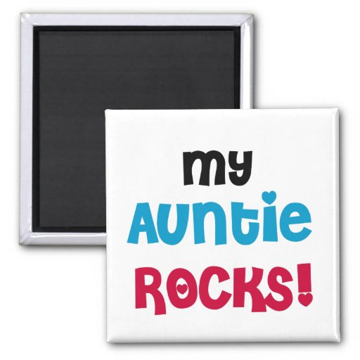 My Auntie Rocks Tshirts and Gifts Magnets