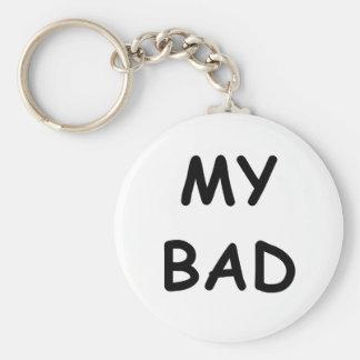 My Bad Basic Round Button Keychain
