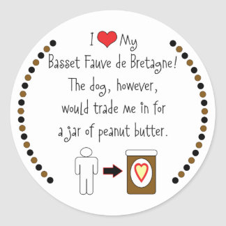 My Basset Fauve de Bretagne Loves Peanut Butter Sticker