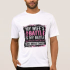 My Battle Too 2 Breast Cancer Wife T-Shirt