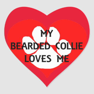my bearded collie loves me heart sticker