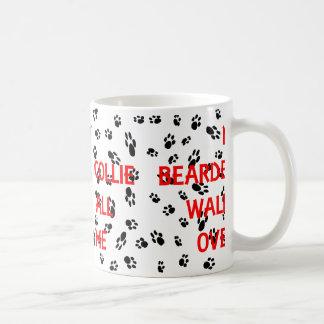 my bearded collie walks on me coffee mug