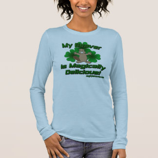 My Beaver Is Magically Delicious Long Sleeve T-Shirt
