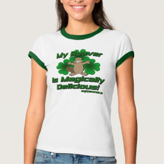 My Beaver Is Magically Delicious T-Shirt
