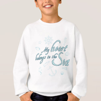 my belongs ton the sea fount ton heart sail sweatshirt