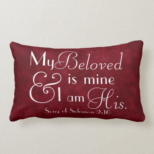 My Beloved is mine and I am his bible verse Lumbar Pillow