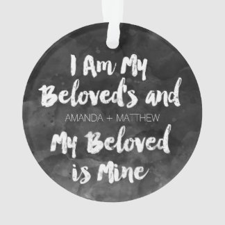 My Beloved Is Mine Personalized Black Watercolor Ornament