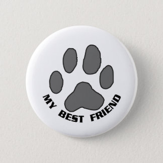 My Best Friend 2 Inch Round Button