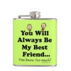 My Best Friend Hip Flask