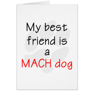 My Best Friend is a MACH Dog Card