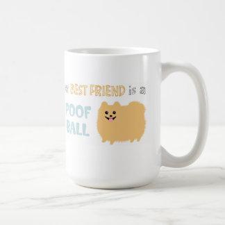 My Best Friend is a POOF BALL - Cute Pomeranian Basic White Mug