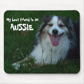 My Best Friend is an Aussie Mousepad