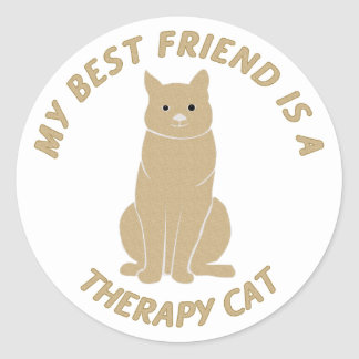 My Best Friend (Therapy Cat) Classic Round Sticker