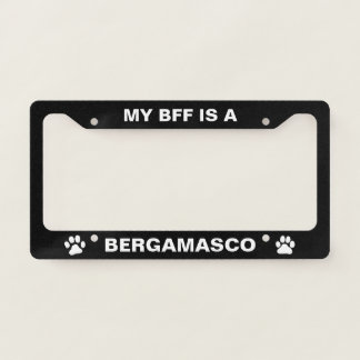 My BFF is a Bergamasco License Plate Frame