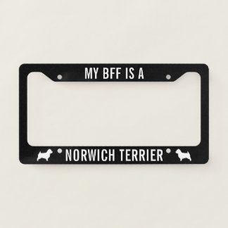 My BFF is a Norwich Terrier Custom License Plate Frame