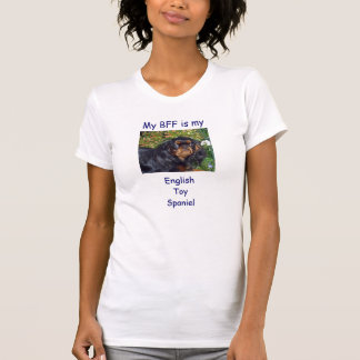 My BFF is my English Toy Spaniel T-Shirt