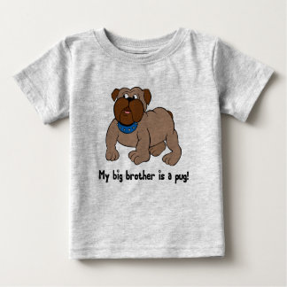 My Big Brother is A Pug Sibling Tees