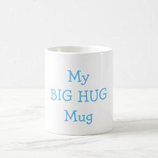 My Big Hug Coffee Mug