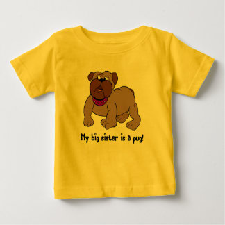 My Big Sister is A Pug Baby T-Shirt