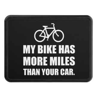 My Bike More Miles Than Car Trailer Hitch Cover