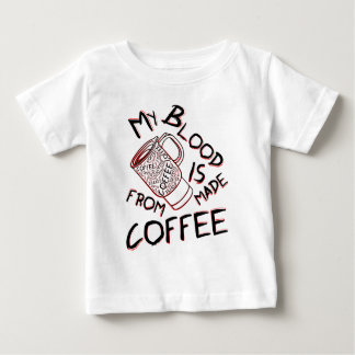 My blood is made from coffee shirt