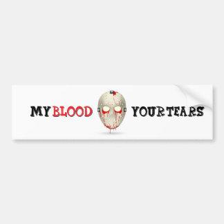 MY BLOOD YOUR TEARS BUMPER STICKER