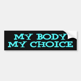 my body my choice bumper sticker