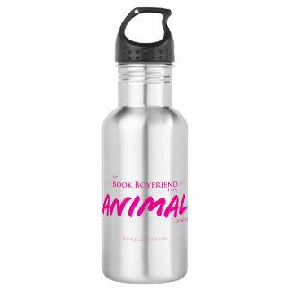 My book boyfriends is an animal 532 ml water bottle