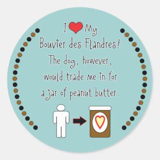My Bouvier des Flandres Loves Peanut Butter Sticker
