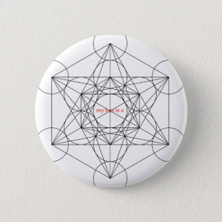 my box is a... Metatron's Cube 2 Inch Round Button