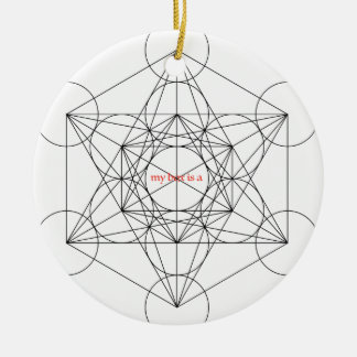 my box is a... Metatron's Cube Round Ceramic Ornament