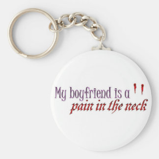My Boyfriend is a pain in the neck Keychain