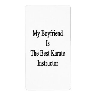 My Boyfriend Is The Best Karate Instructor Shipping Labels